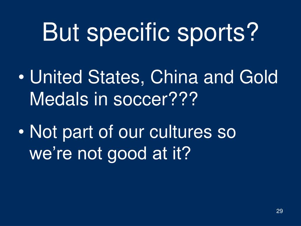 But specific sports?