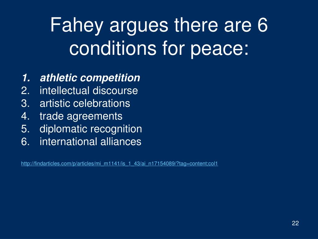 Fahey argues there are 6 conditions for peace: