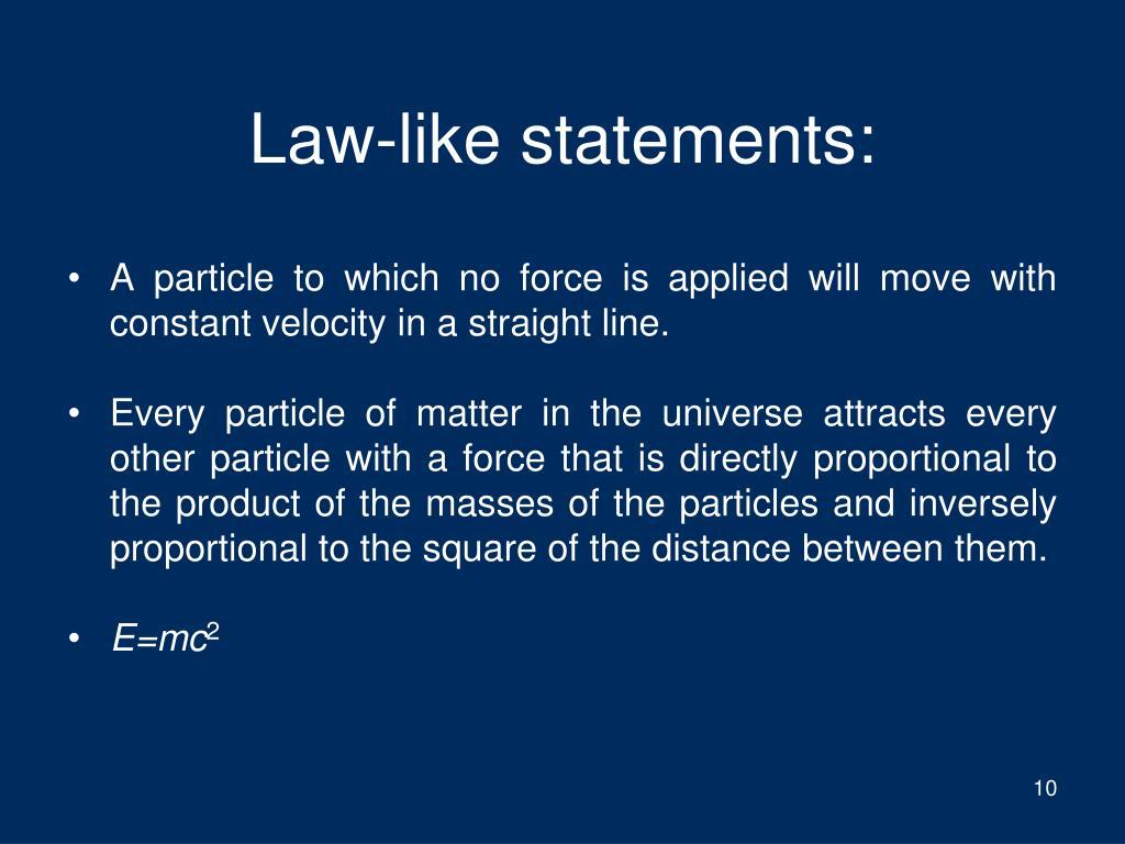 Law-like statements: