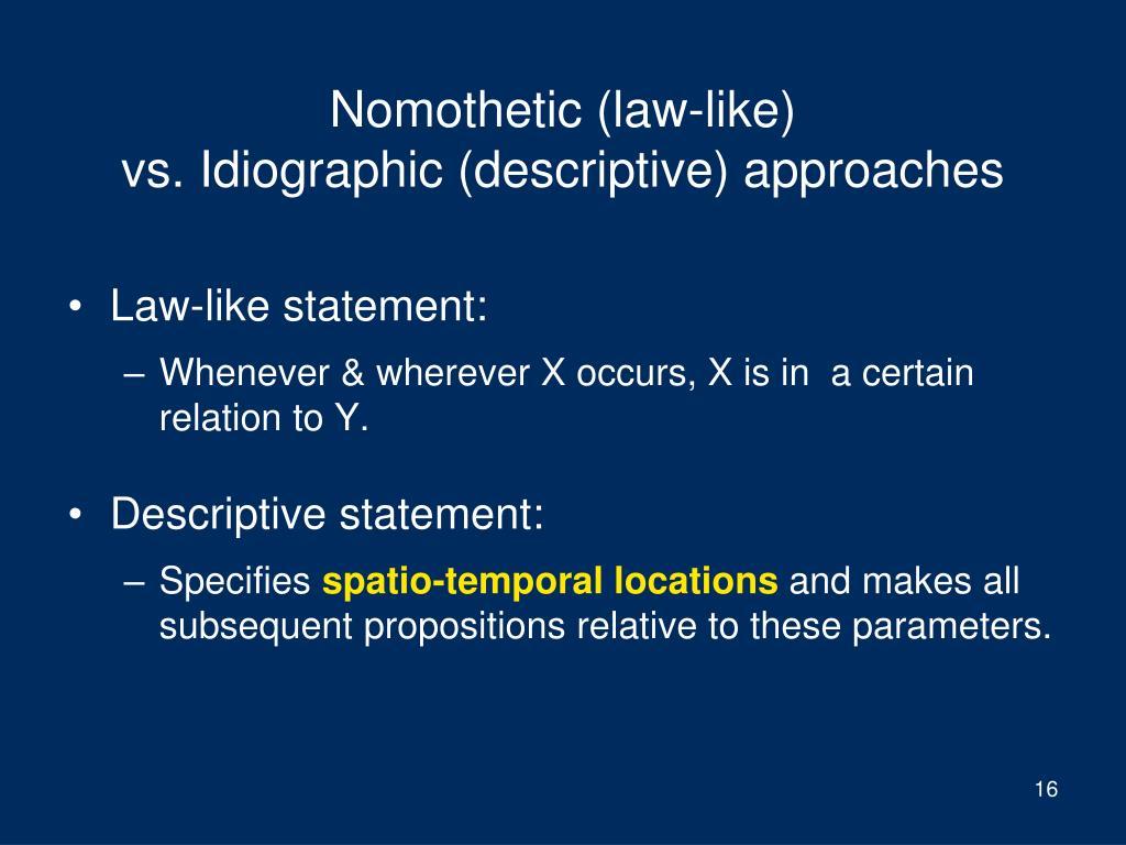 Nomothetic (law-like)