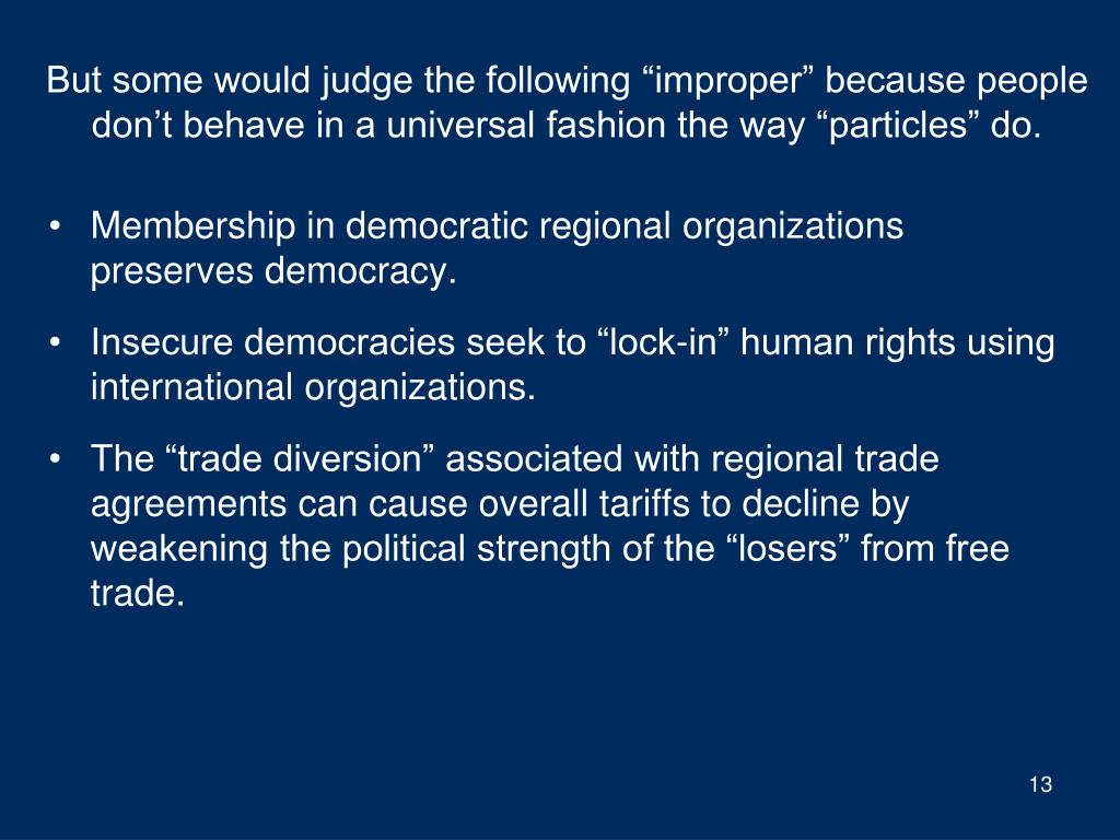 """But some would judge the following """"improper"""" because people don't behave in a universal fashion the way """"particles"""" do."""