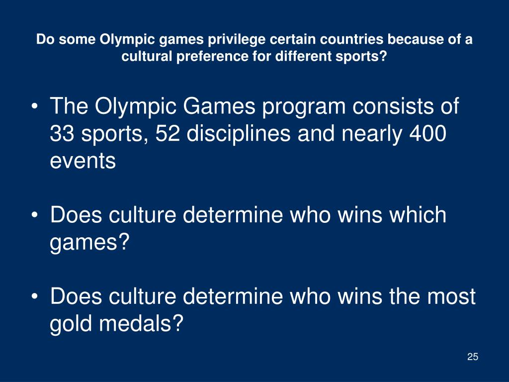 Do some Olympic games privilege certain countries because of a cultural preference for different sports?