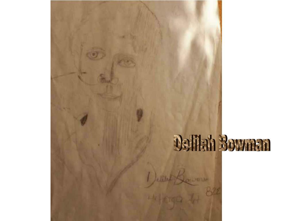 Delilah Bowman