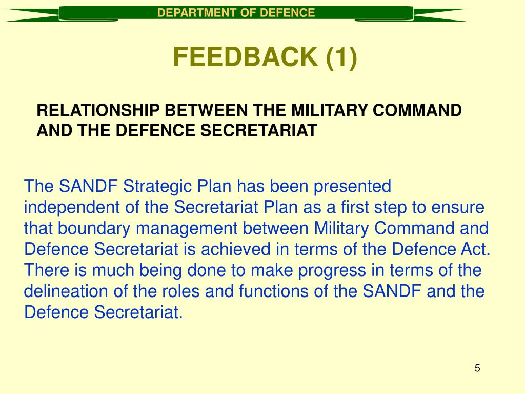 RELATIONSHIP BETWEEN THE MILITARY COMMAND AND THE DEFENCE SECRETARIAT