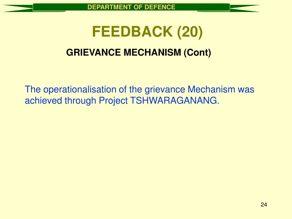 GRIEVANCE MECHANISM (Cont)