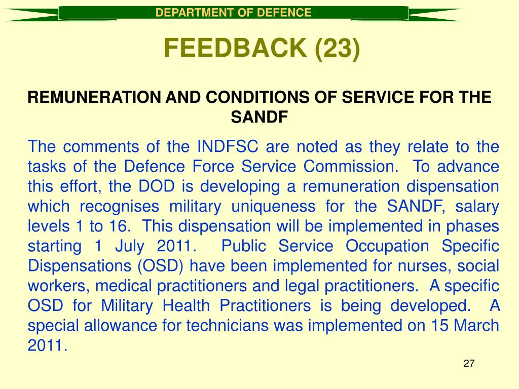 REMUNERATION AND CONDITIONS OF SERVICE FOR THE SANDF