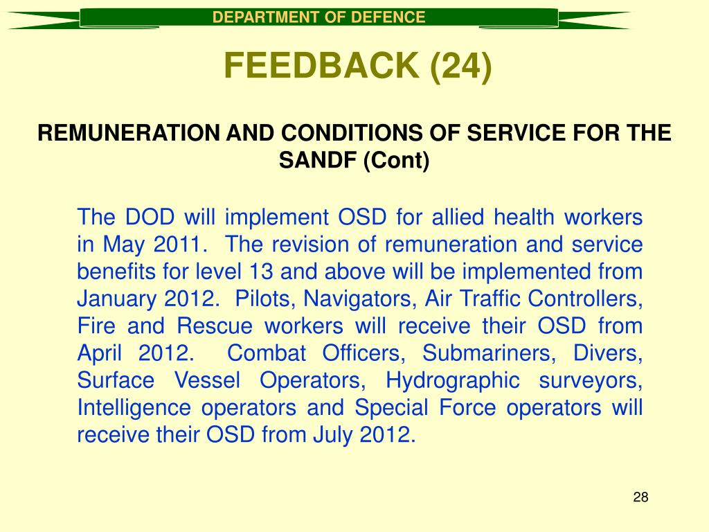 REMUNERATION AND CONDITIONS OF SERVICE FOR THE SANDF (Cont)