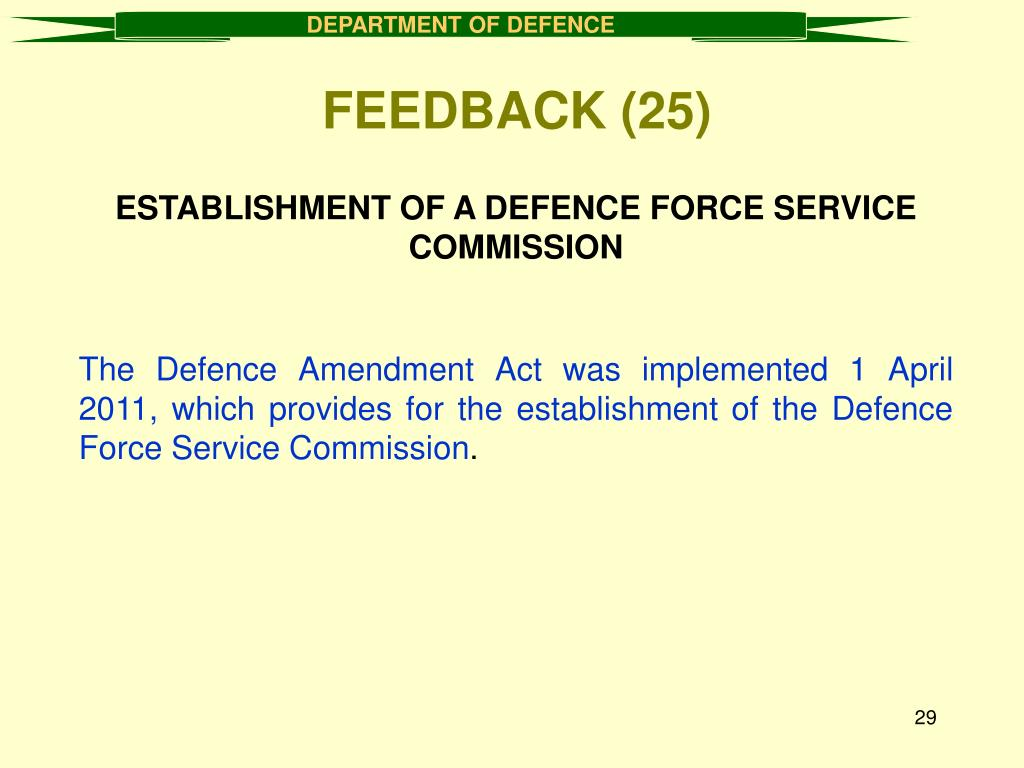 ESTABLISHMENT OF A DEFENCE FORCE SERVICE COMMISSION