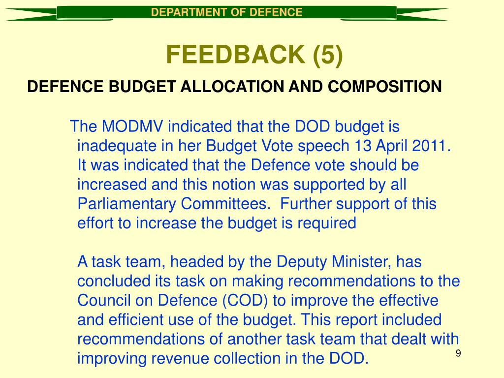 DEFENCE BUDGET ALLOCATION AND COMPOSITION