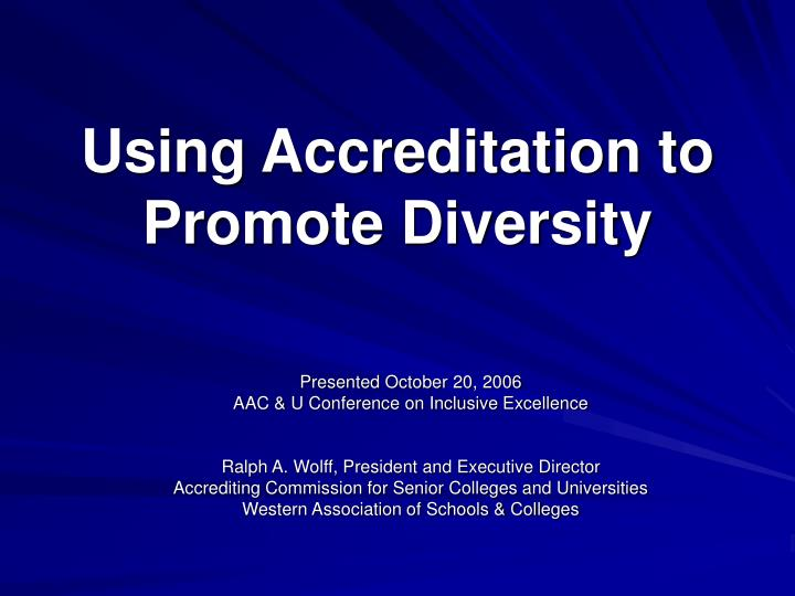 Using accreditation to promote diversity