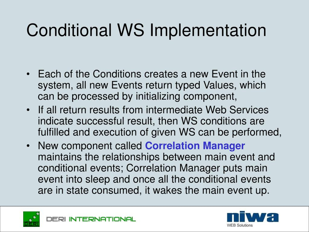 Conditional WS Implementation