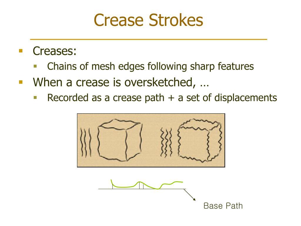 Crease Strokes