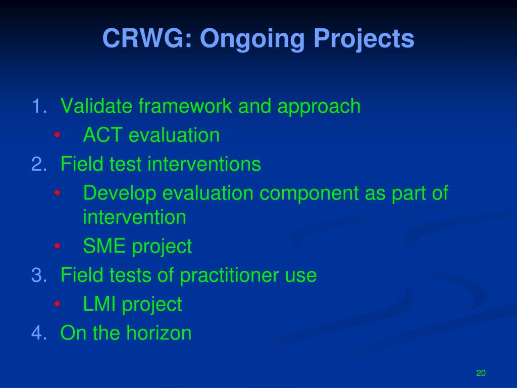 CRWG: Ongoing Projects