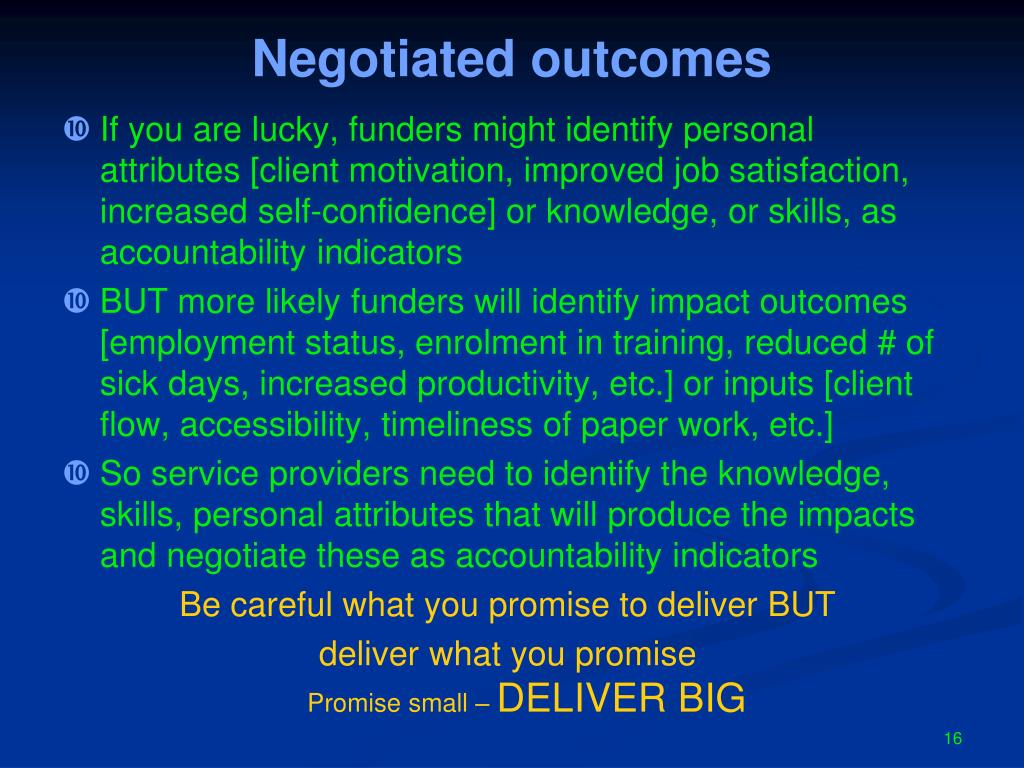 Negotiated outcomes