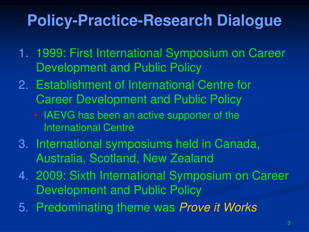 Policy-Practice-Research Dialogue