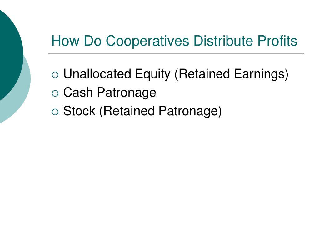 How Do Cooperatives Distribute Profits