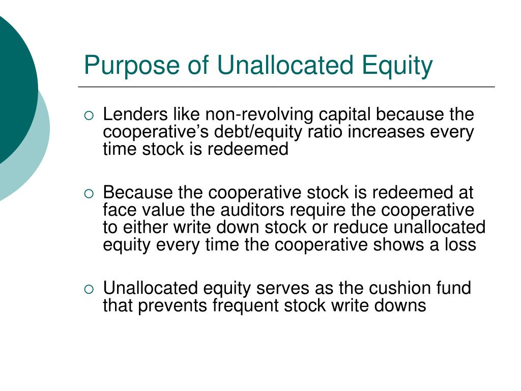 Purpose of Unallocated Equity