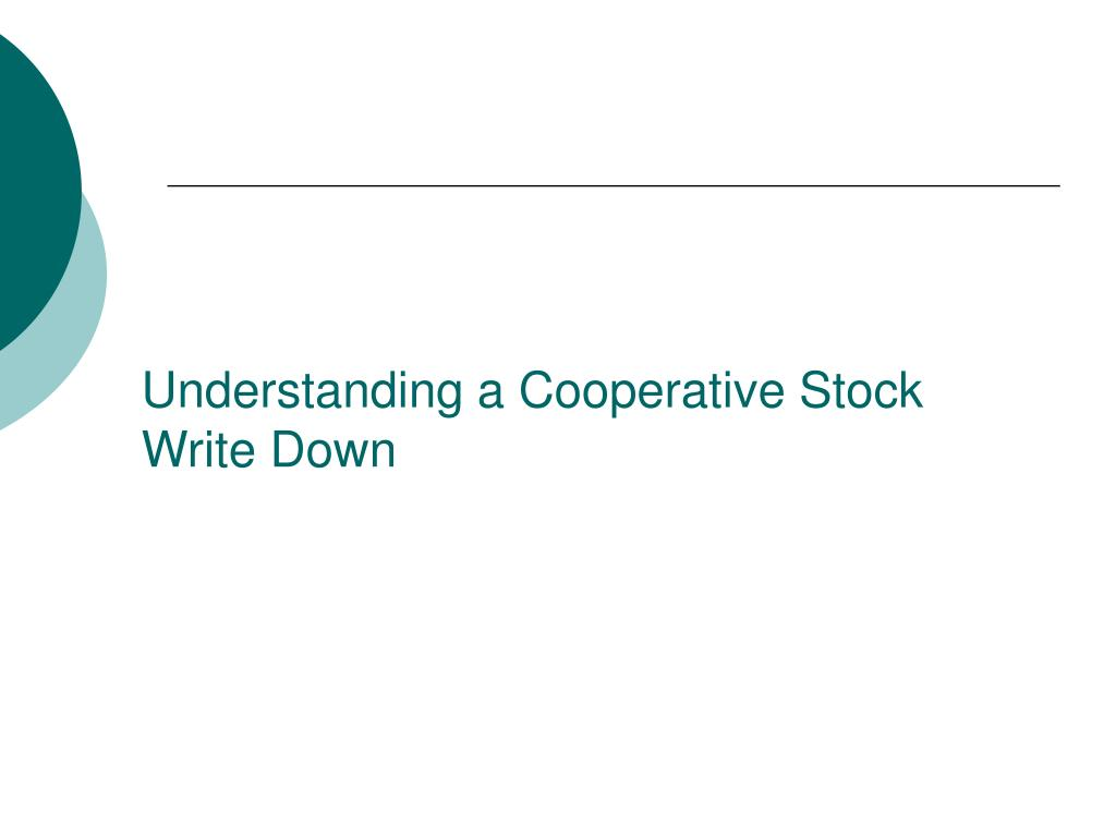 Understanding a Cooperative Stock Write Down