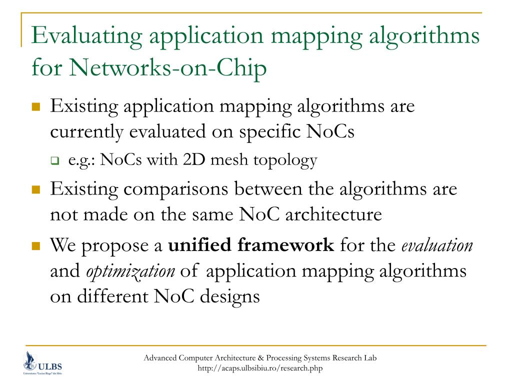 Evaluating application mapping algorithms for Networks-on-Chip