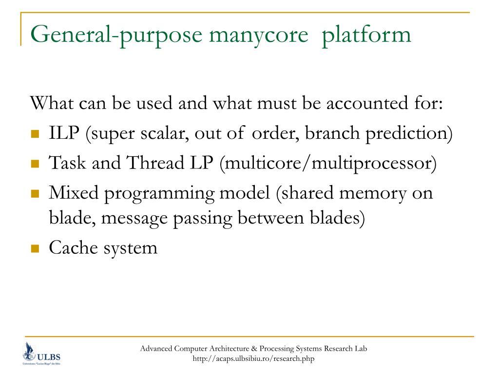 General-purpose manycore  platform