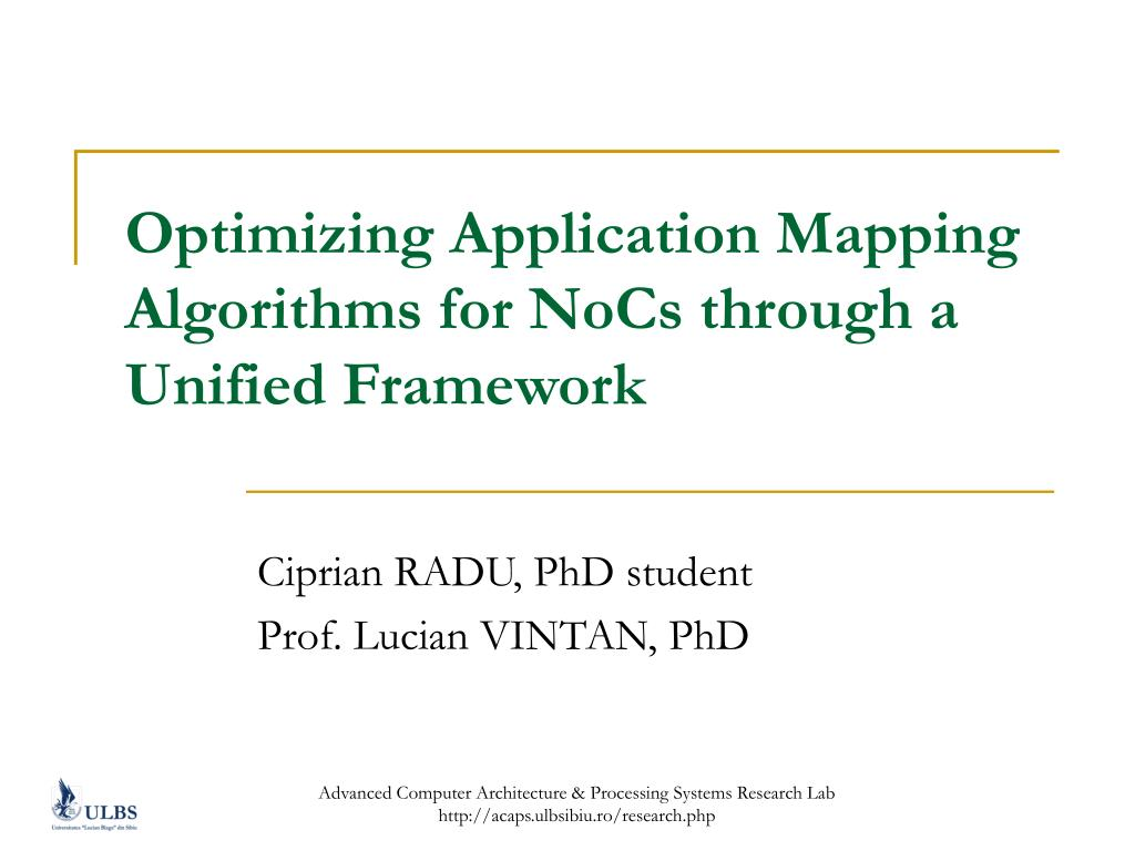 Optimizing Application Mapping Algorithms for NoCs through a Unified Framework
