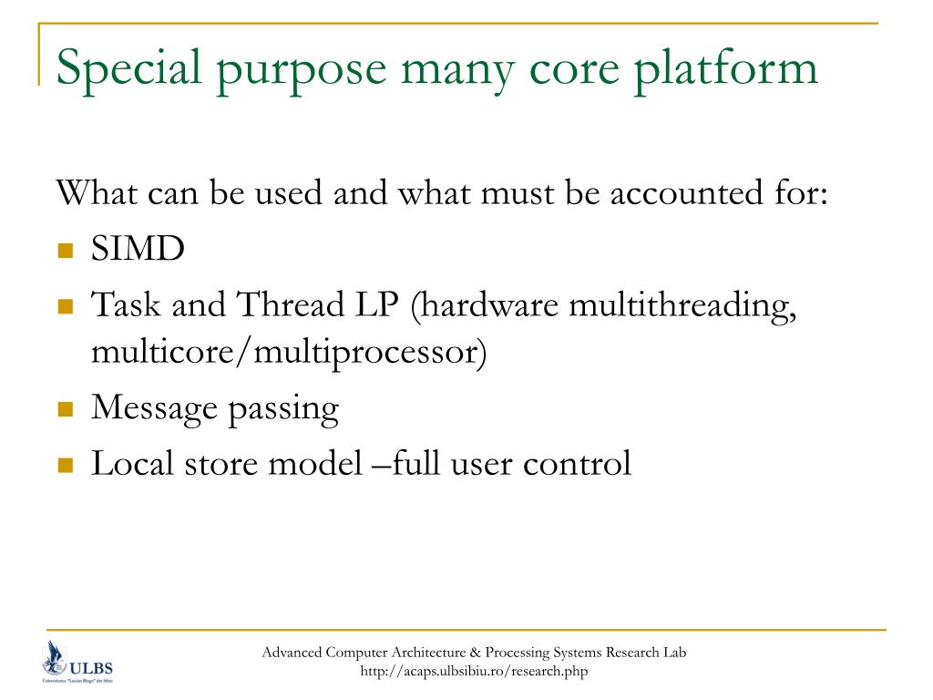 Special purpose many core platform