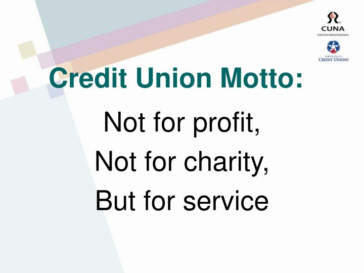 Credit union motto