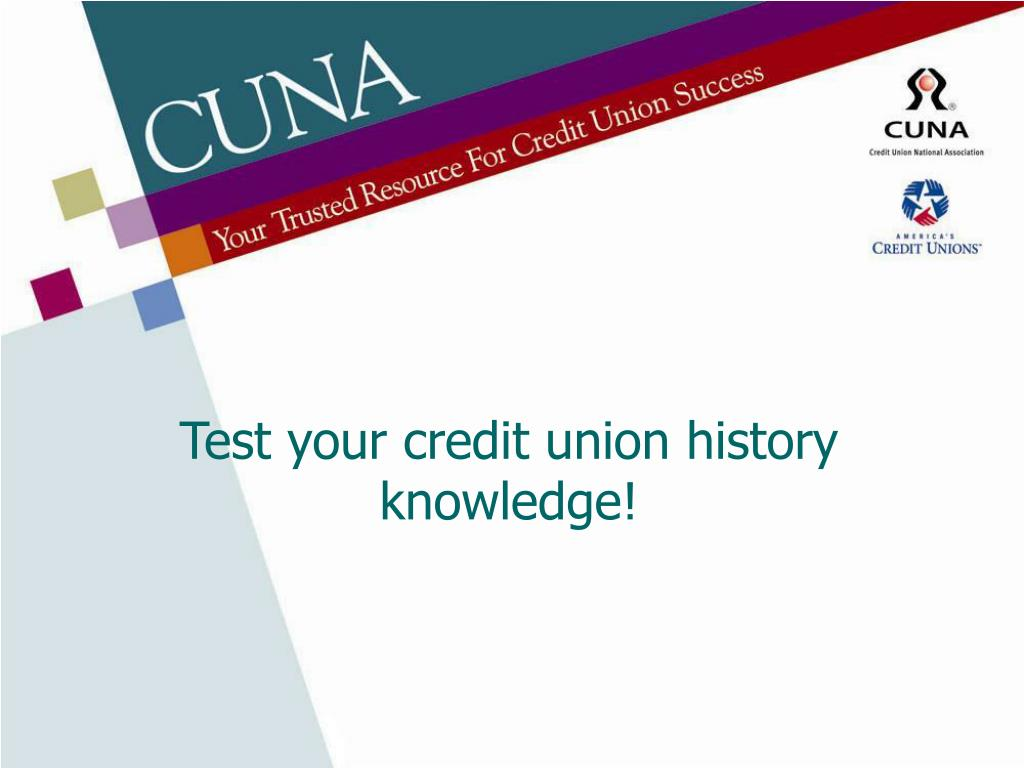 Test your credit union history knowledge!