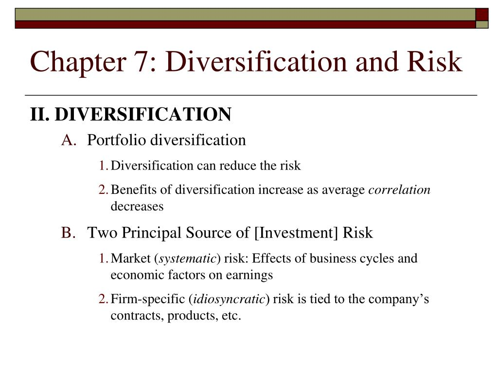 Chapter 7: Diversification and Risk