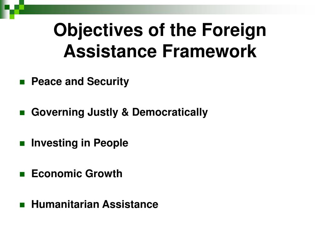 Objectives of the Foreign Assistance Framework