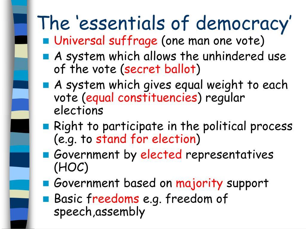 The 'essentials of democracy'