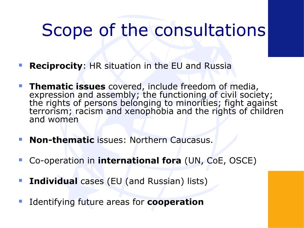 Scope of the consultations