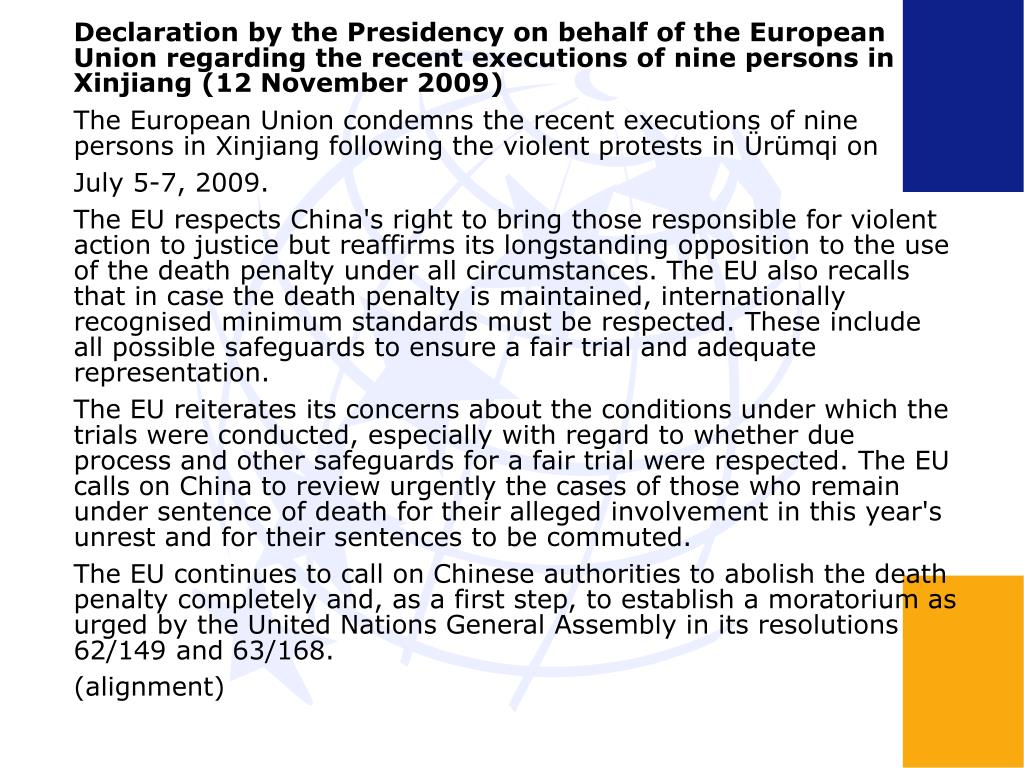 Declaration by the Presidency on behalf of the European Union regarding the recent executions of nine persons in Xinjiang (12 November 2009)