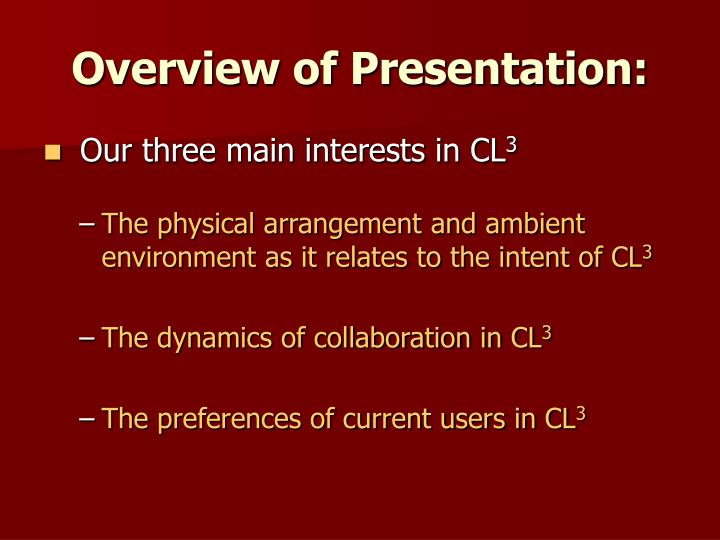 Overview of presentation l.jpg
