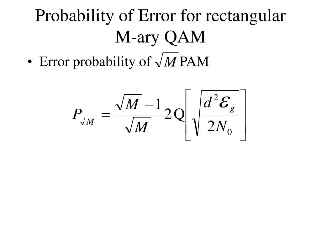 Probability of Error for rectangular M-ary QAM
