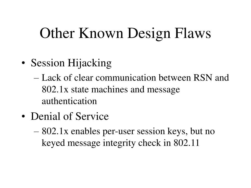 Other Known Design Flaws