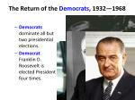 the return of the democrats 1932 1968