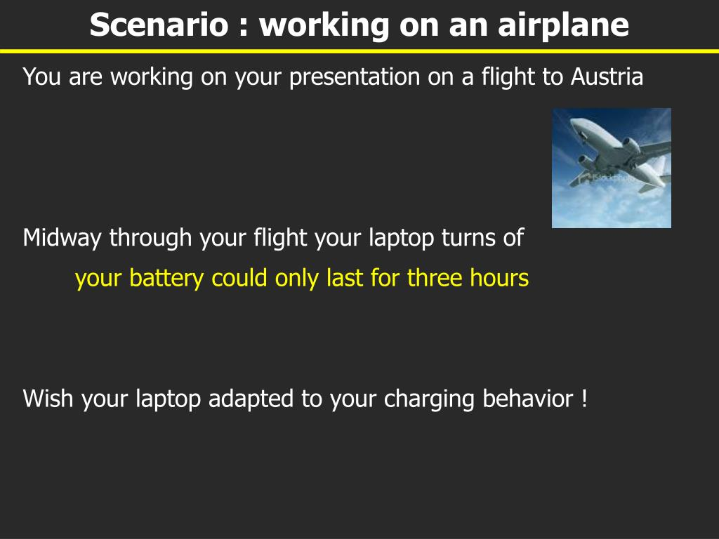 Scenario : working on an airplane