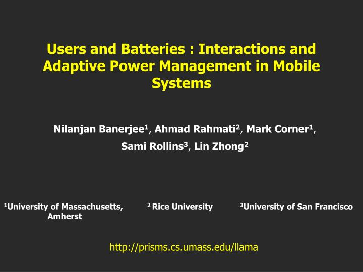 Users and batteries interactions and adaptive power management in mobile systems