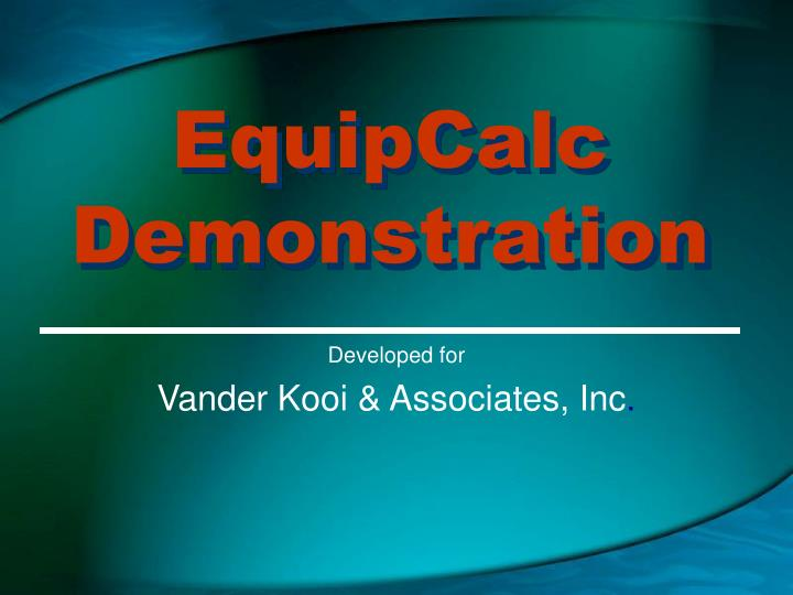 Equipcalc demonstration