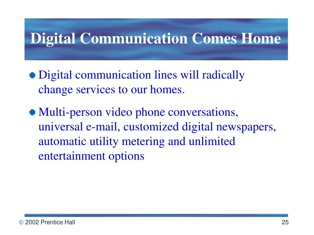 Digital Communication Comes Home