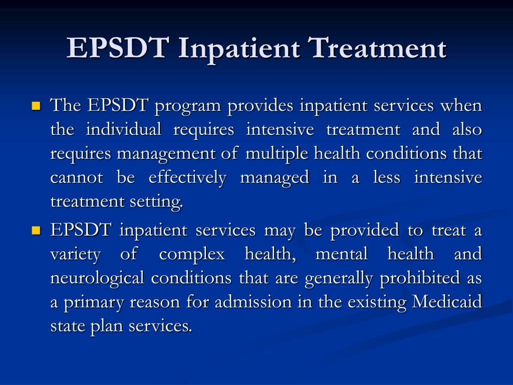 EPSDT Inpatient Treatment