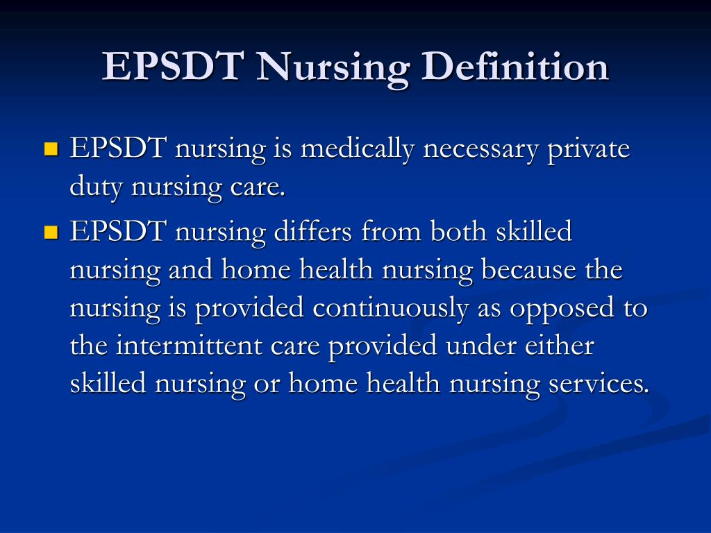 EPSDT Nursing Definition