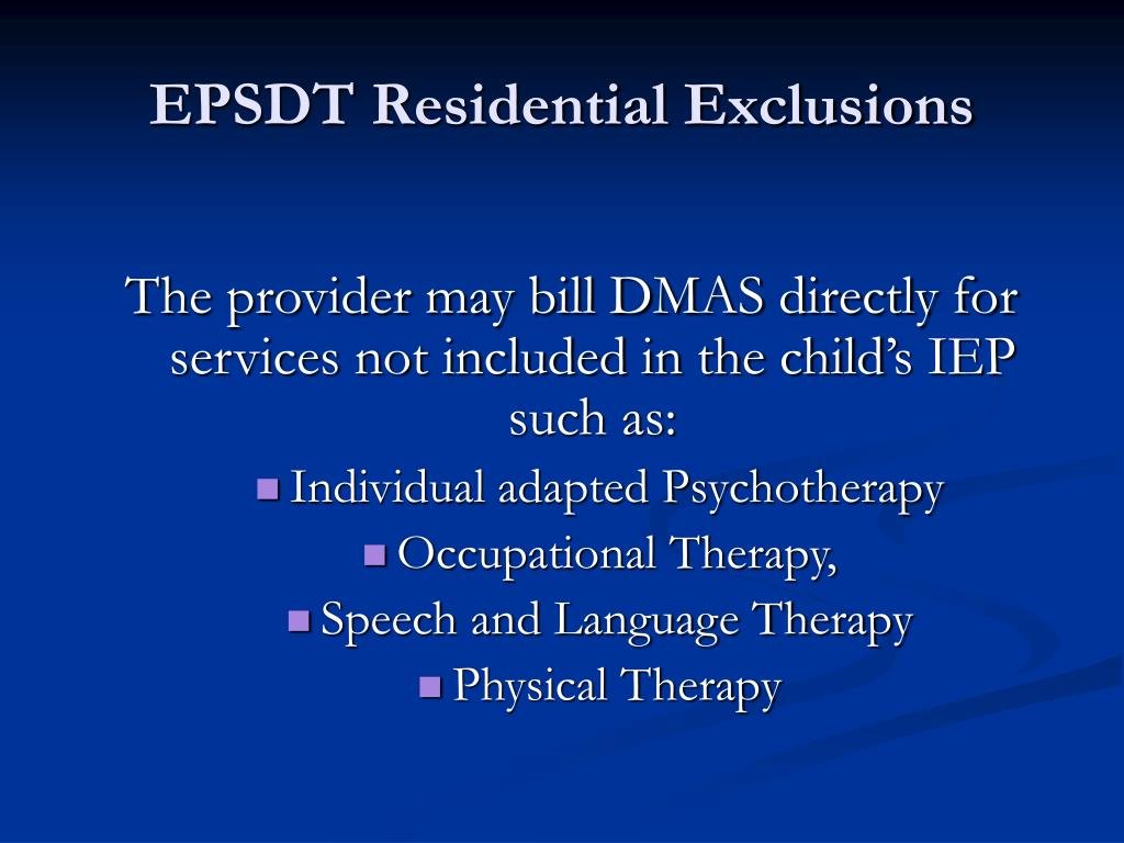 EPSDT Residential Exclusions