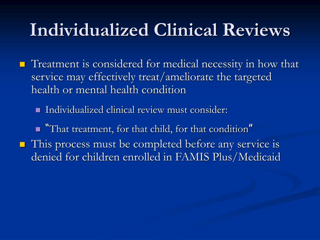 Individualized Clinical Reviews