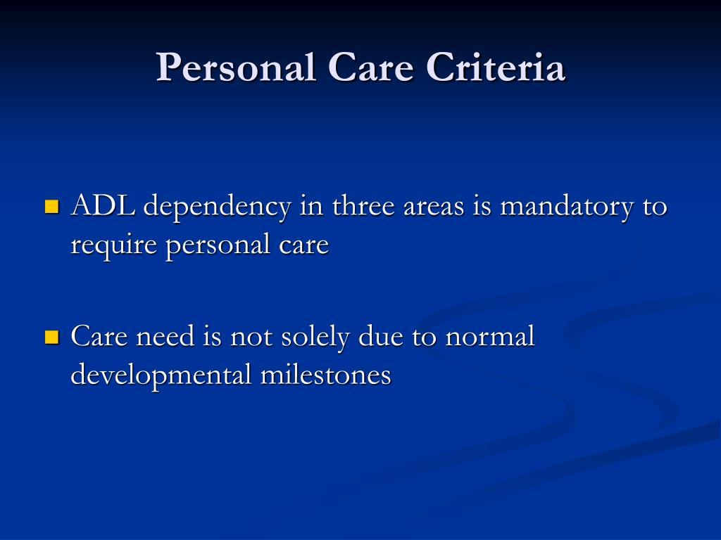 Personal Care Criteria