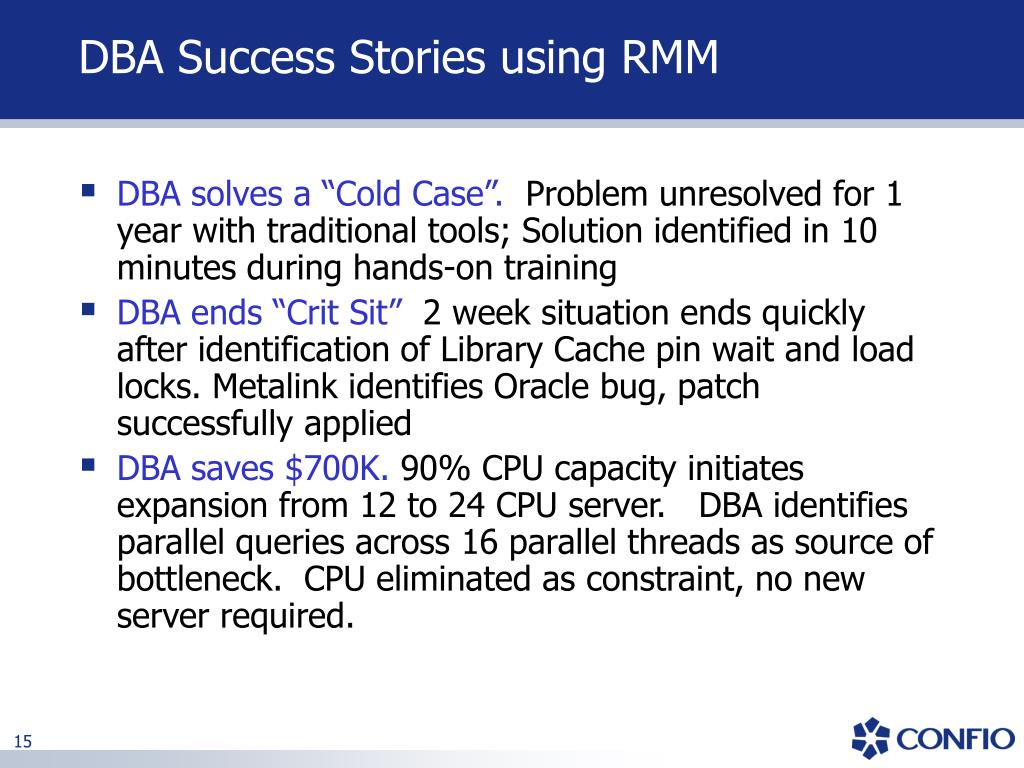 DBA Success Stories using RMM