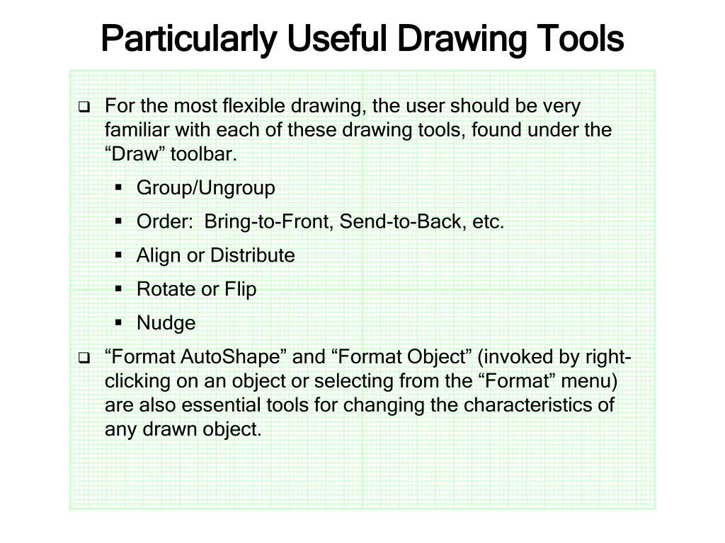 Particularly Useful Drawing Tools