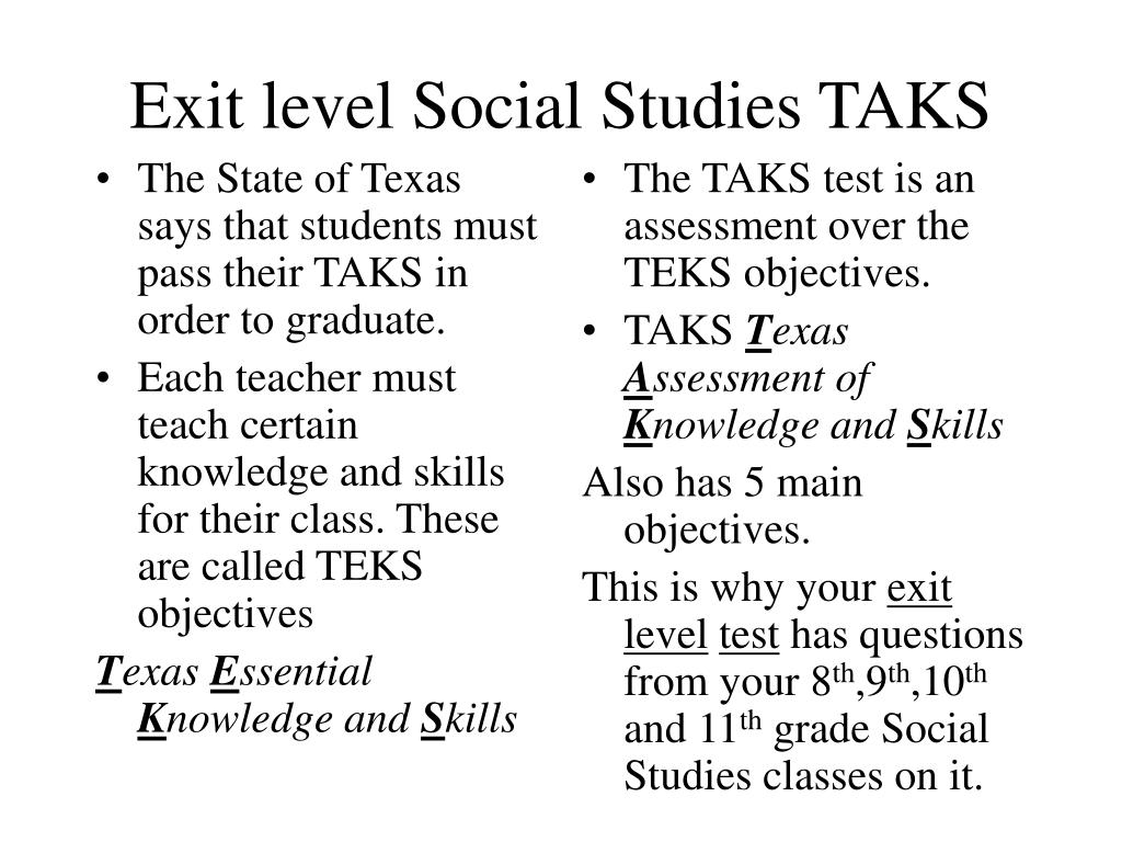 The State of Texas says that students must pass their TAKS in order to graduate.