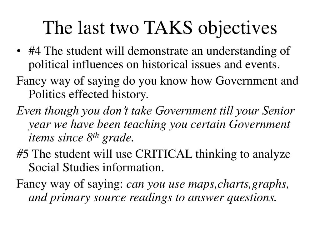 The last two TAKS objectives